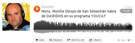 Munilla, Radio María, Dawidhs